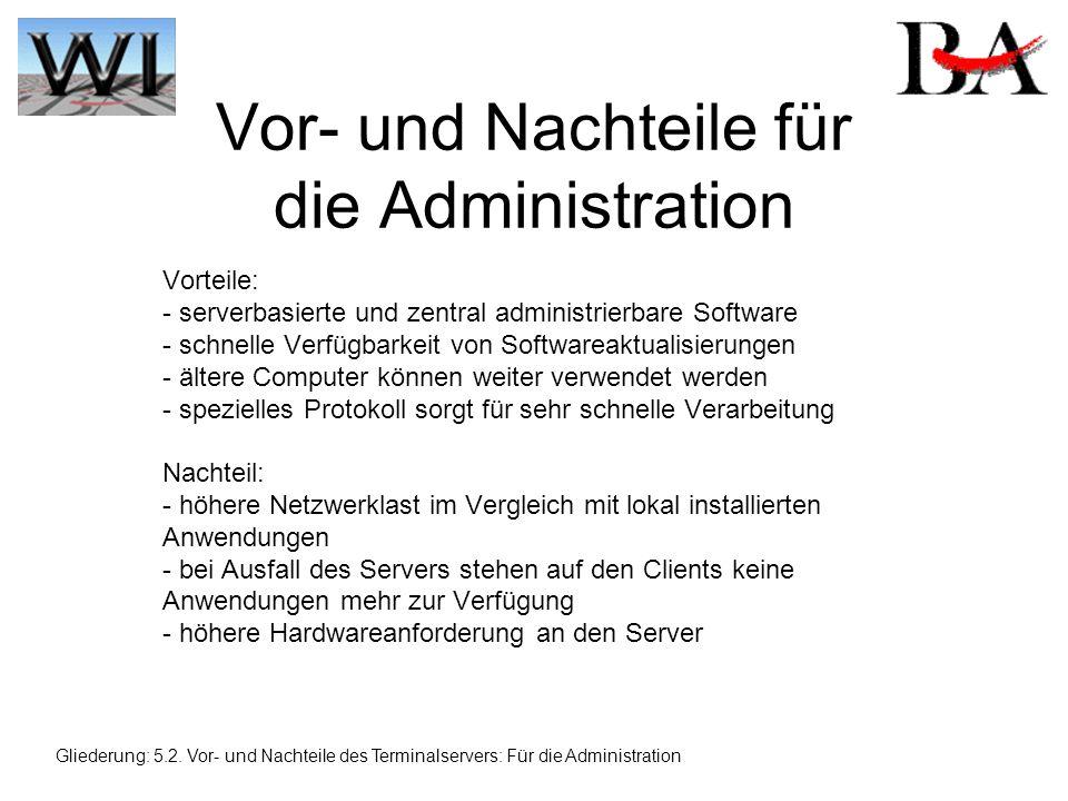 Vor- und Nachteile für die Administration