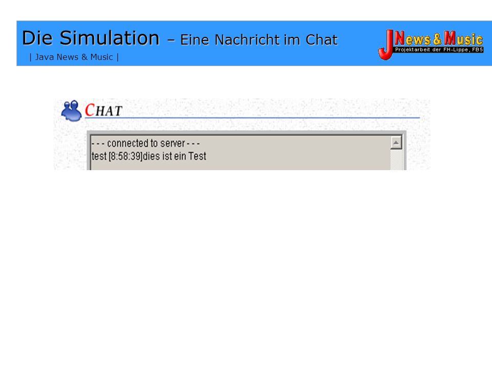 Die Simulation – Eine Nachricht im Chat