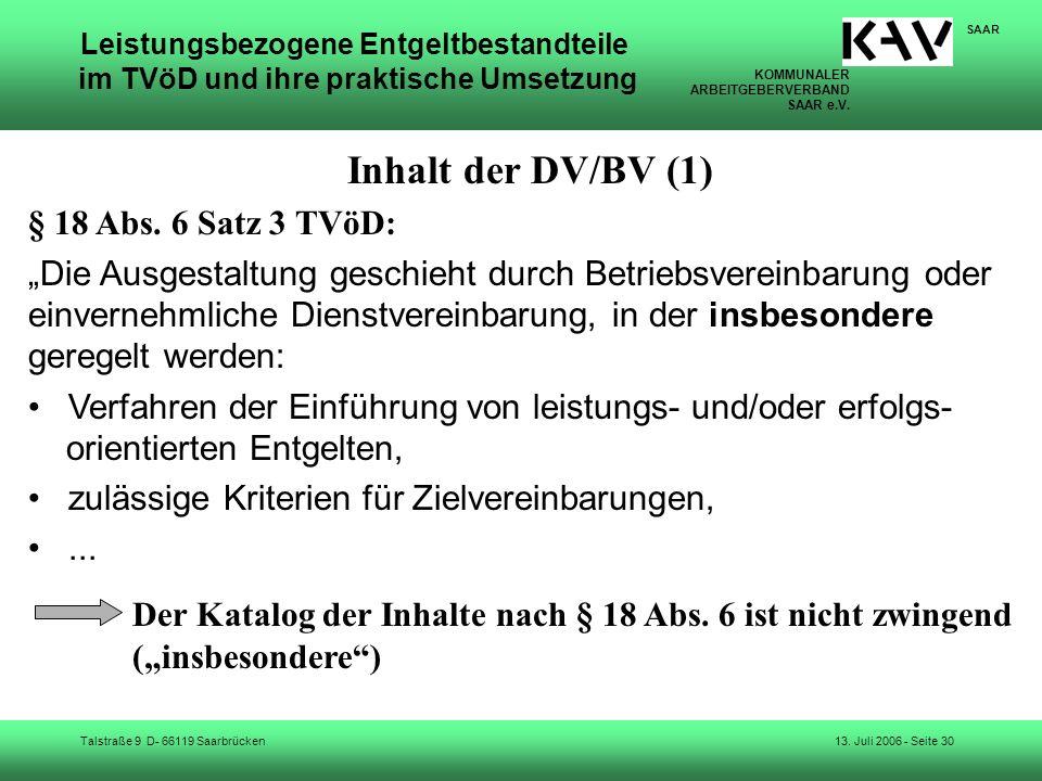 Inhalt der DV/BV (1) § 18 Abs. 6 Satz 3 TVöD:
