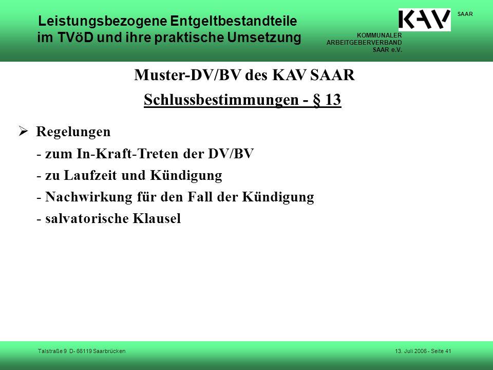 Muster-DV/BV des KAV SAAR Schlussbestimmungen - § 13