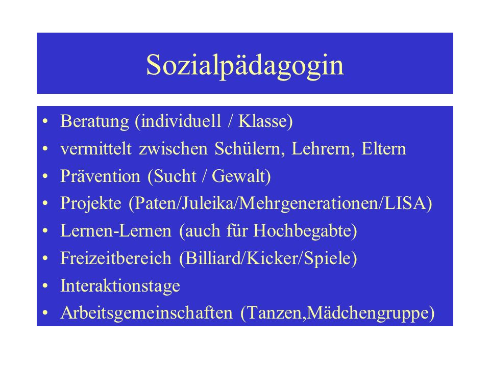 Sozialpädagogin Beratung (individuell / Klasse)