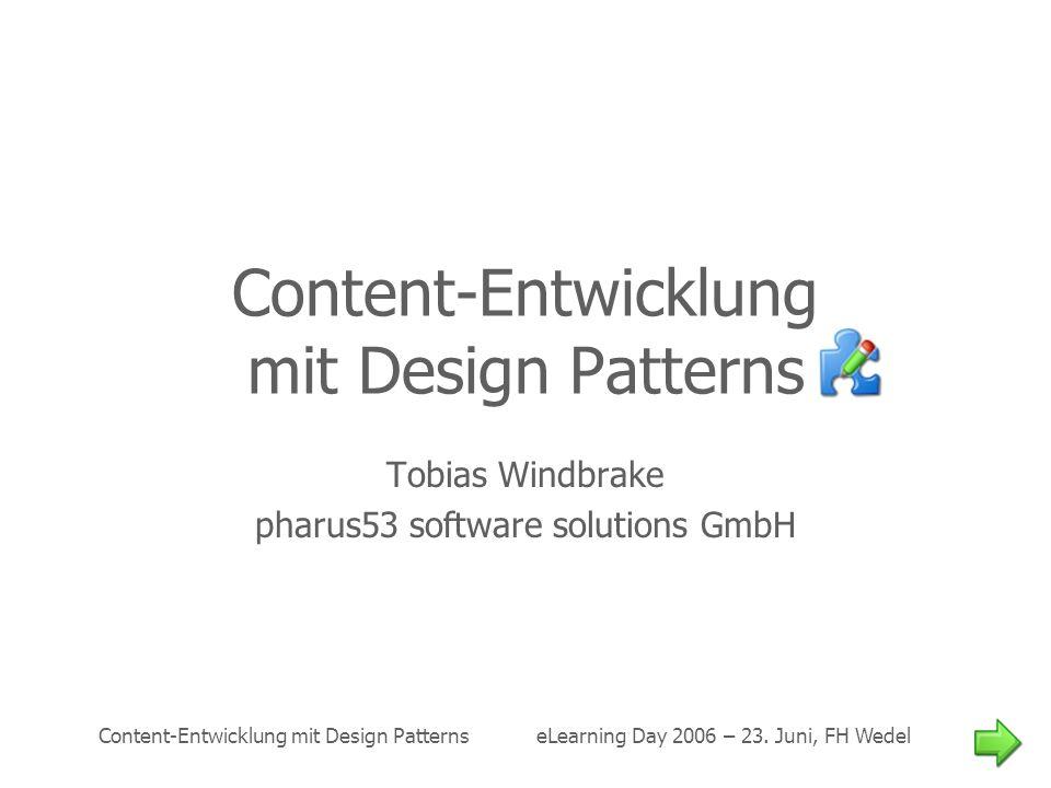 Content-Entwicklung mit Design Patterns