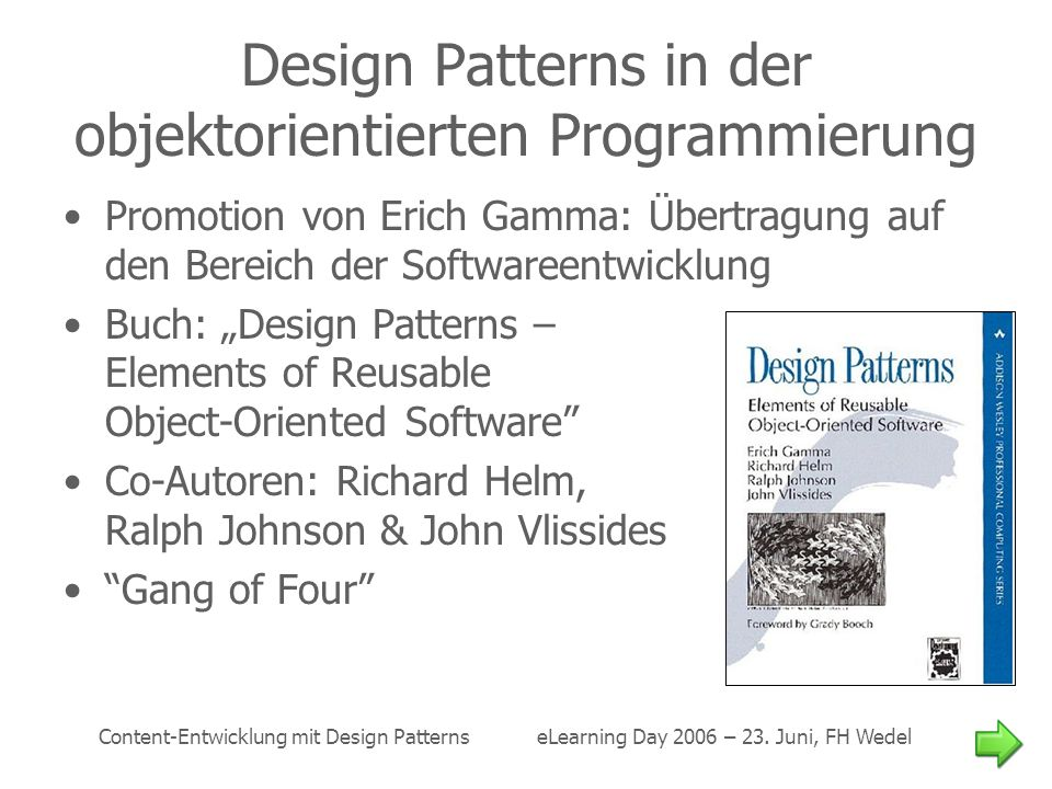 Design Patterns in der objektorientierten Programmierung