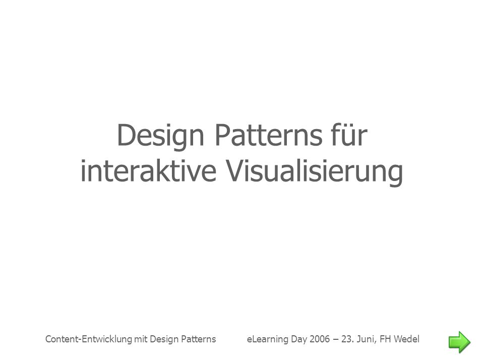Design Patterns für interaktive Visualisierung