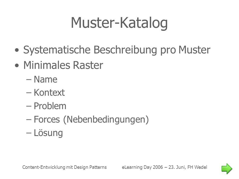 Muster-Katalog Systematische Beschreibung pro Muster Minimales Raster
