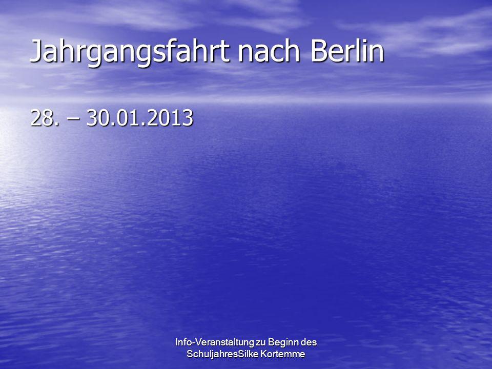 Jahrgangsfahrt nach Berlin 28. – 30.01.2013