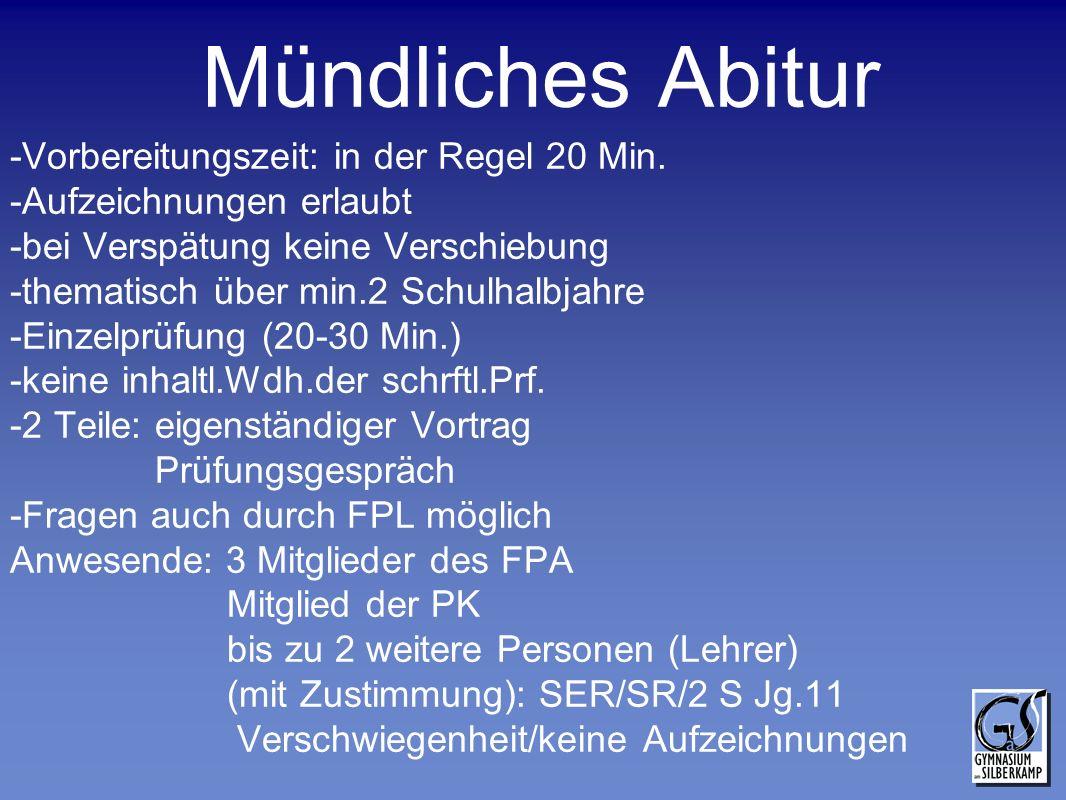 Mündliches Abitur -Vorbereitungszeit: in der Regel 20 Min.