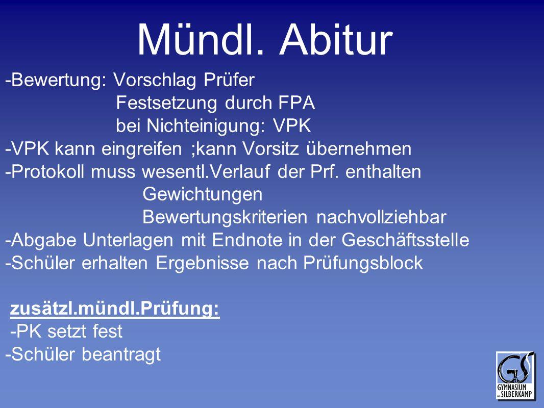 Mündl. Abitur -Bewertung: Vorschlag Prüfer Festsetzung durch FPA