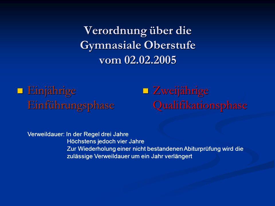 Verordnung über die Gymnasiale Oberstufe vom 02.02.2005