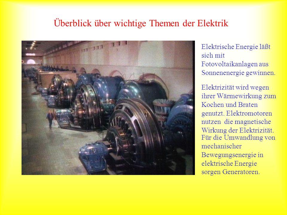 Überblick über wichtige Themen der Elektrik