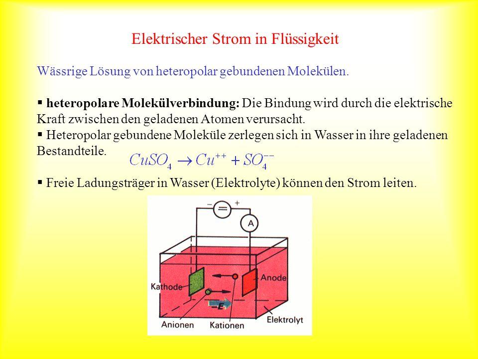 Elektrischer Strom in Flüssigkeit