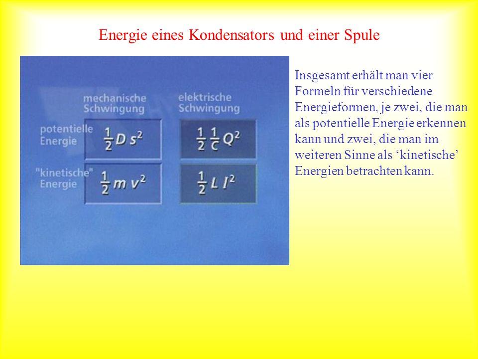 Energie eines Kondensators und einer Spule