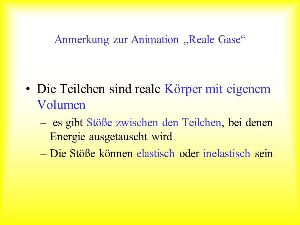 """Anmerkung zur Animation """"Reale Gase"""