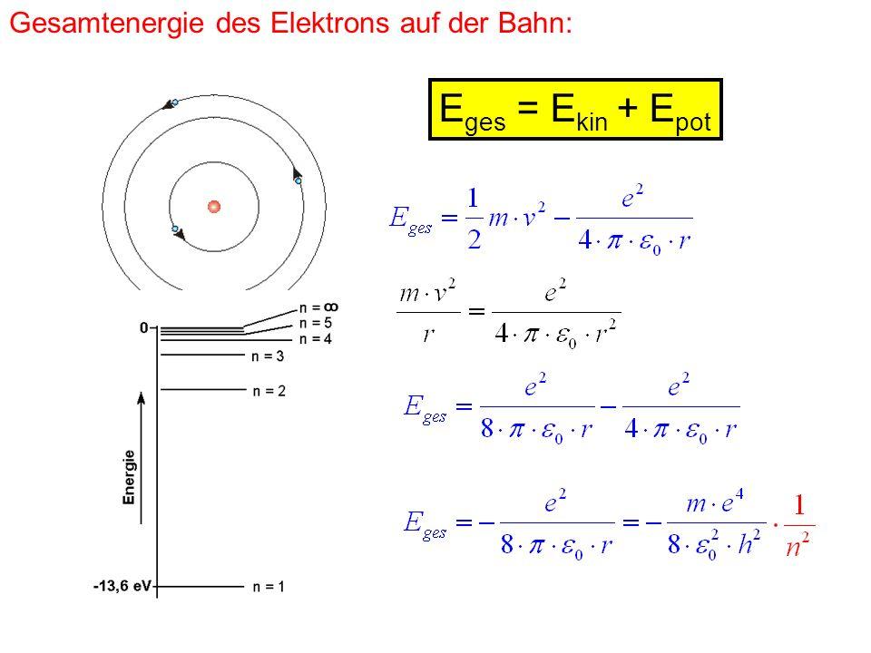 Gesamtenergie des Elektrons auf der Bahn: