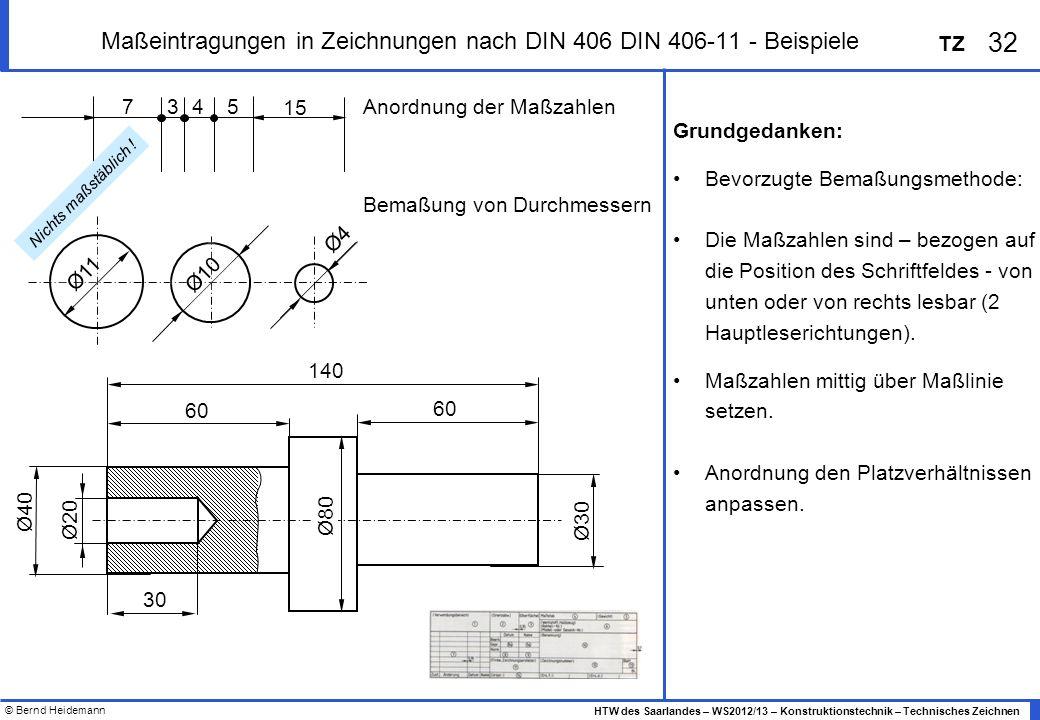 Maßeintragungen in Zeichnungen nach DIN 406 DIN 406-11 - Beispiele