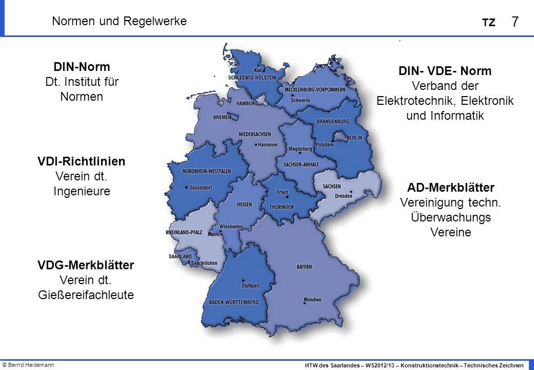 DIN-Norm DIN- VDE- Norm VDI-Richtlinien AD-Merkblätter VDG-Merkblätter