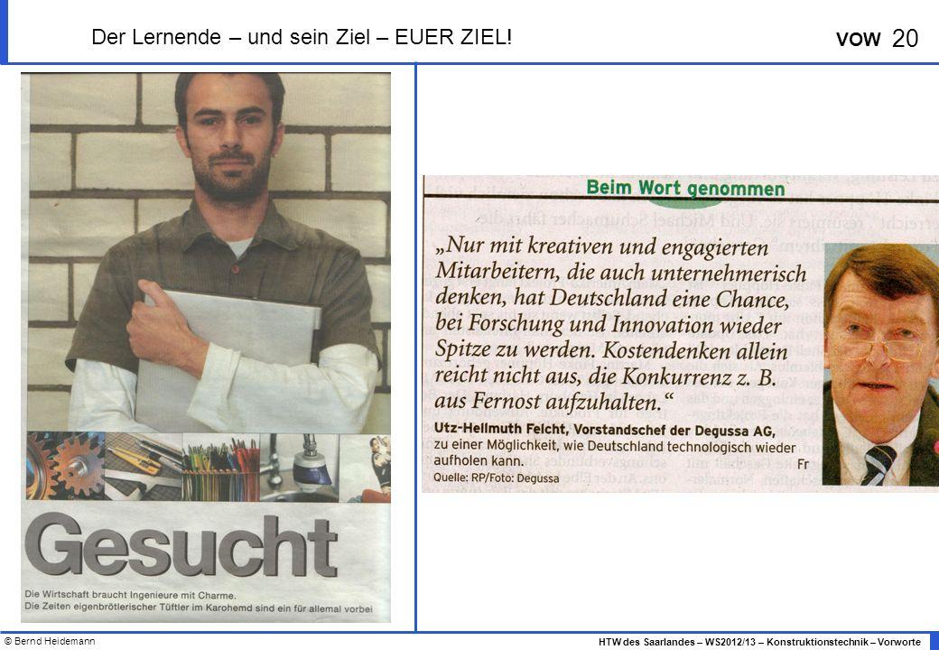 Der Lernende – und sein Ziel – EUER ZIEL!