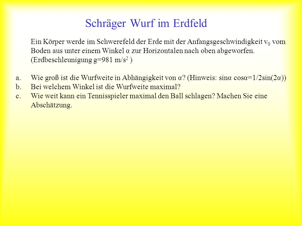 Schräger Wurf im Erdfeld