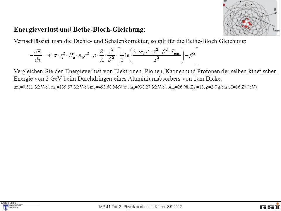 Energieverlust und Bethe-Bloch-Gleichung: