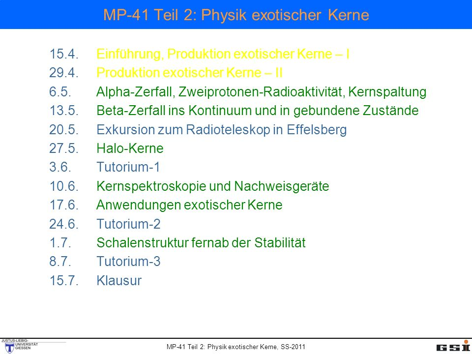 MP-41 Teil 2: Physik exotischer Kerne