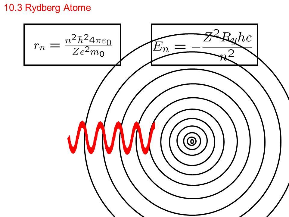 10.3 Rydberg Atome
