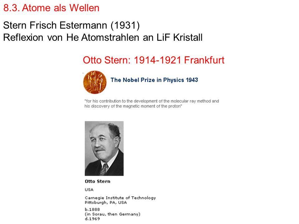 Otto Stern: 1914-1921 Frankfurt