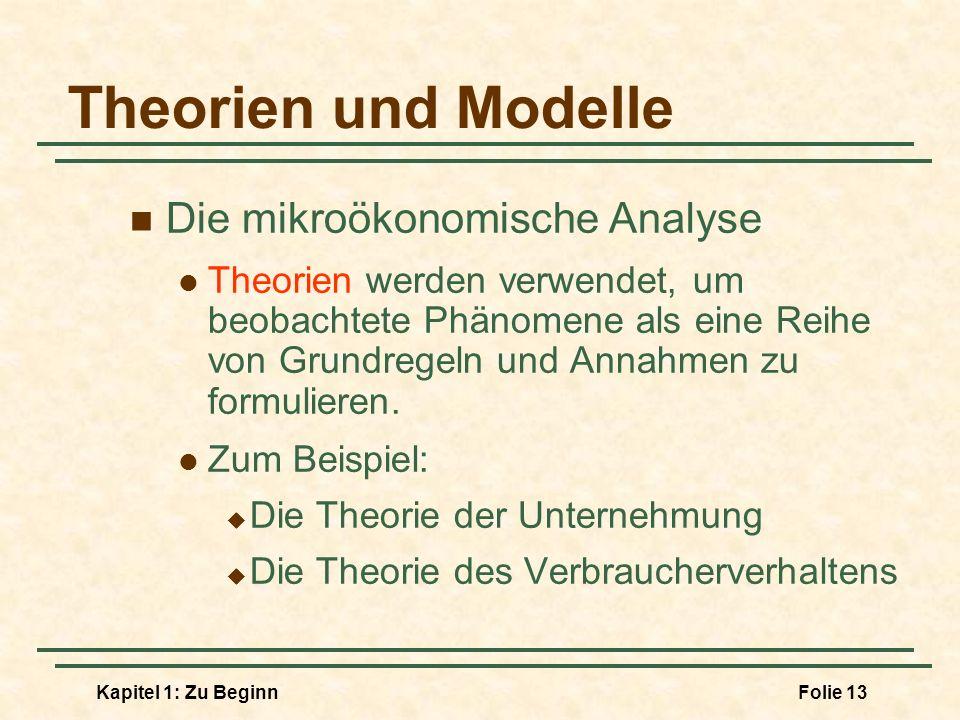 Theorien und Modelle Die mikroökonomische Analyse