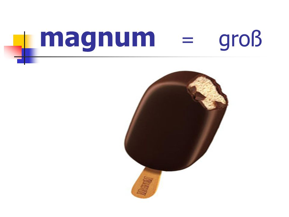 magnum = groß
