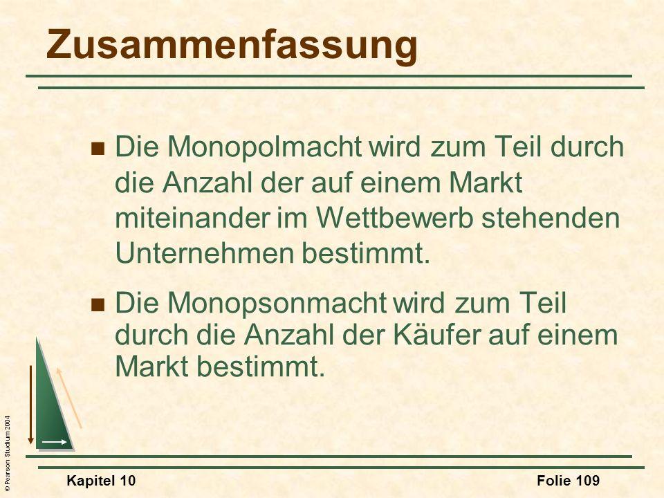 Zusammenfassung Die Monopolmacht wird zum Teil durch die Anzahl der auf einem Markt miteinander im Wettbewerb stehenden Unternehmen bestimmt.