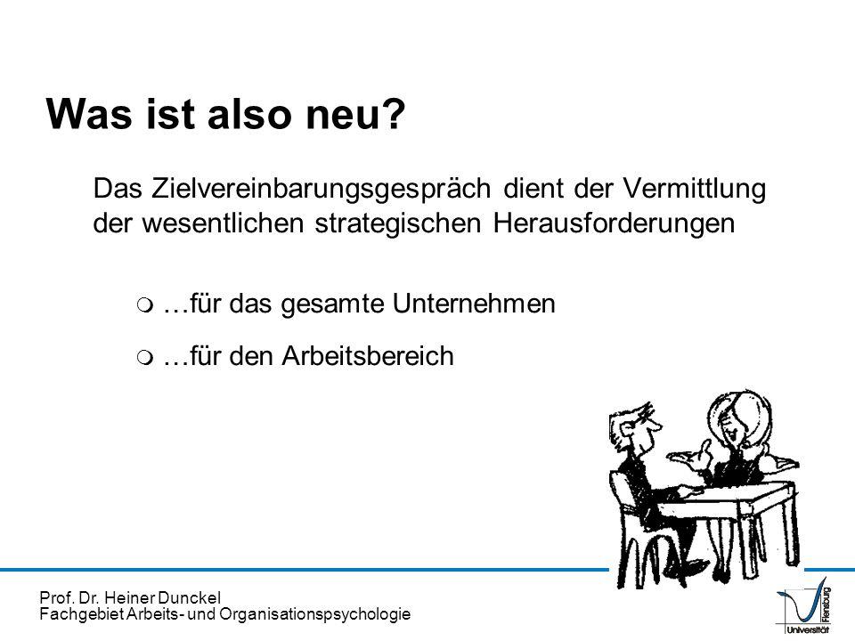 Was ist also neu Das Zielvereinbarungsgespräch dient der Vermittlung der wesentlichen strategischen Herausforderungen.