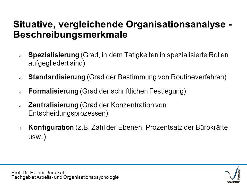 Situative, vergleichende Organisationsanalyse - Beschreibungsmerkmale