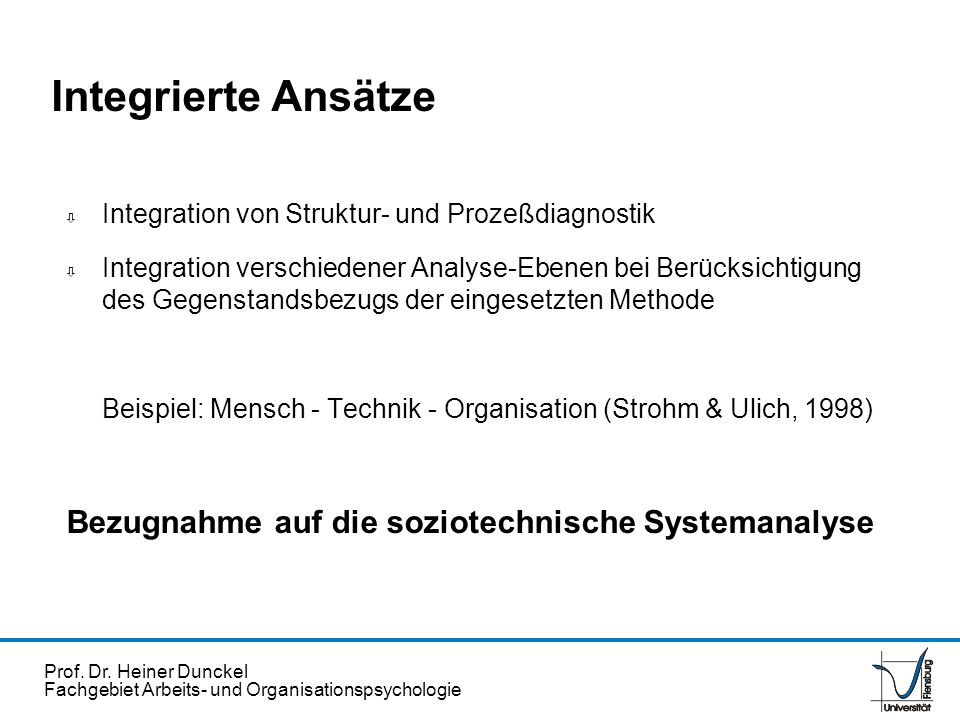 Integrierte Ansätze Bezugnahme auf die soziotechnische Systemanalyse