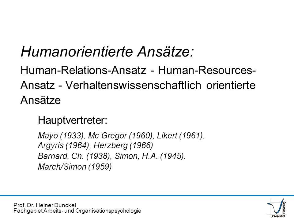 Humanorientierte Ansätze: