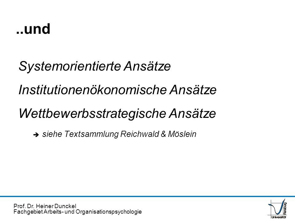 ..und Systemorientierte Ansätze Institutionenökonomische Ansätze