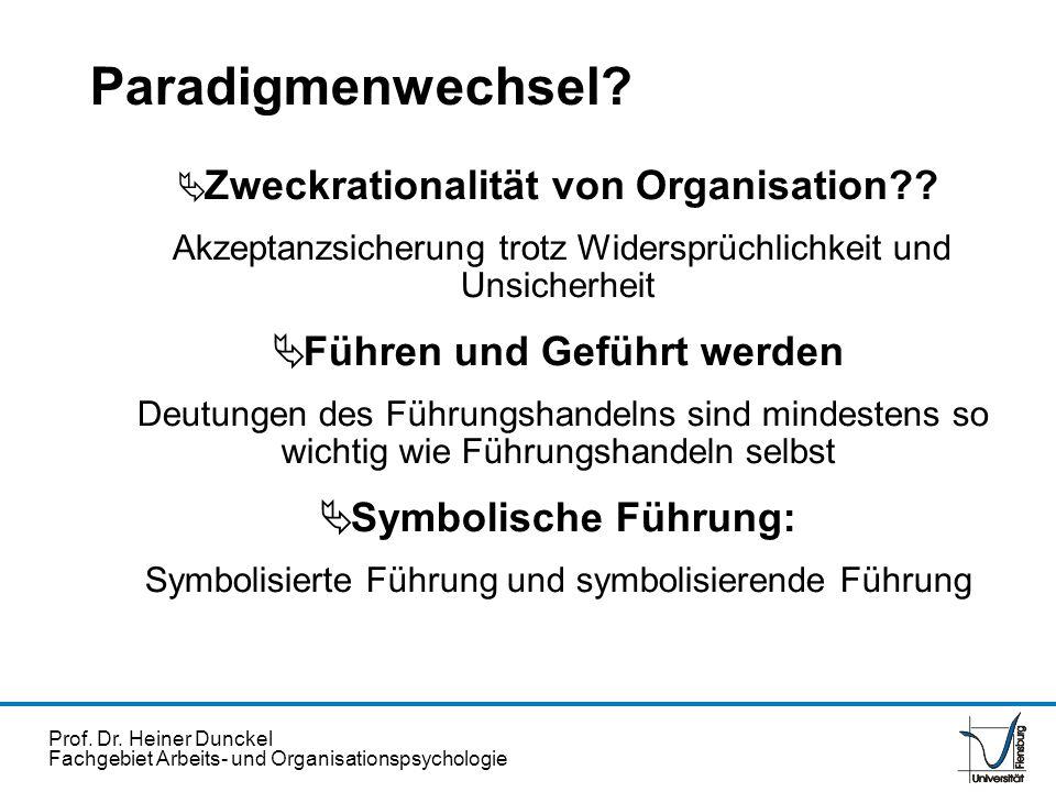 Paradigmenwechsel Führen und Geführt werden Symbolische Führung: