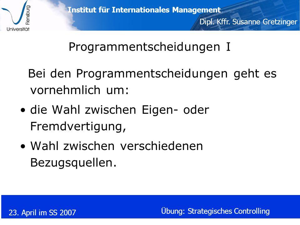 Programmentscheidungen I