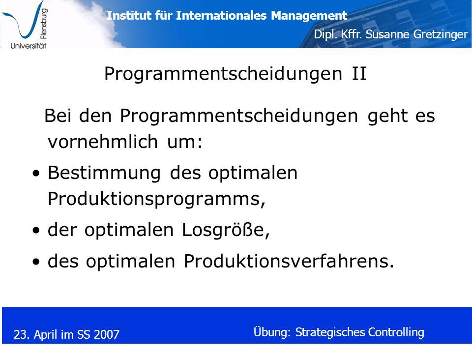Programmentscheidungen II