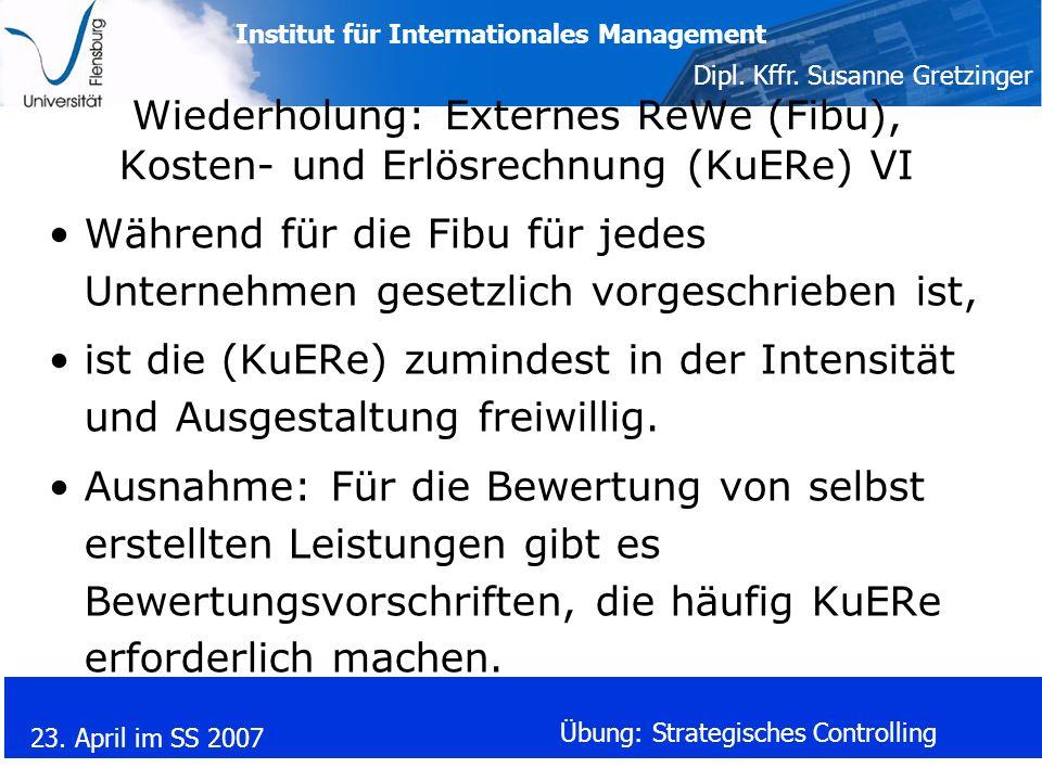 Wiederholung: Externes ReWe (Fibu), Kosten- und Erlösrechnung (KuERe) VI