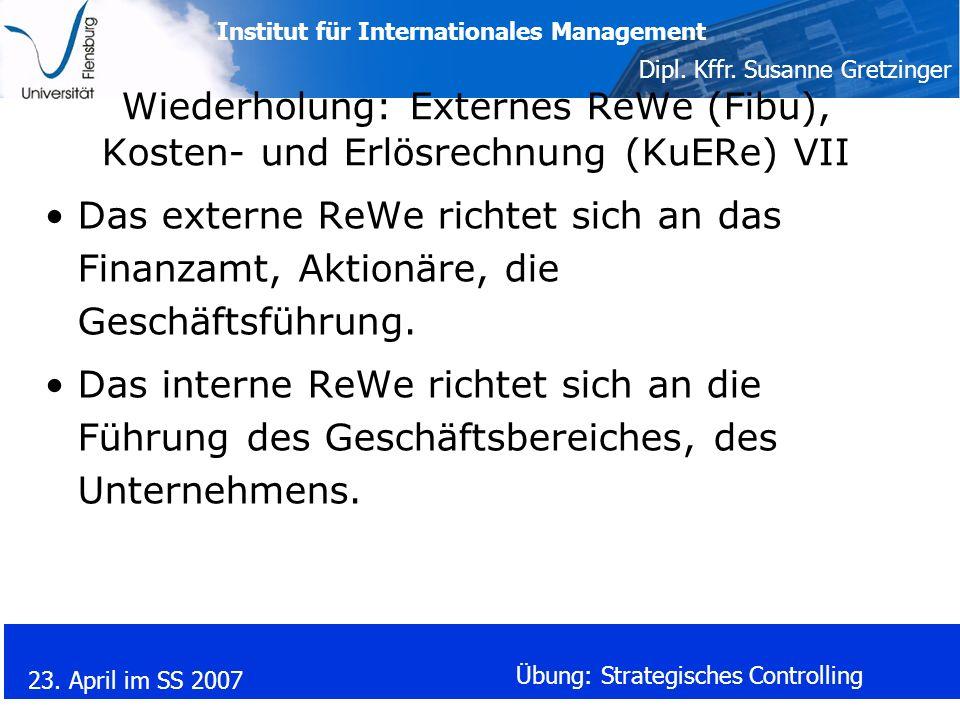 Wiederholung: Externes ReWe (Fibu), Kosten- und Erlösrechnung (KuERe) VII
