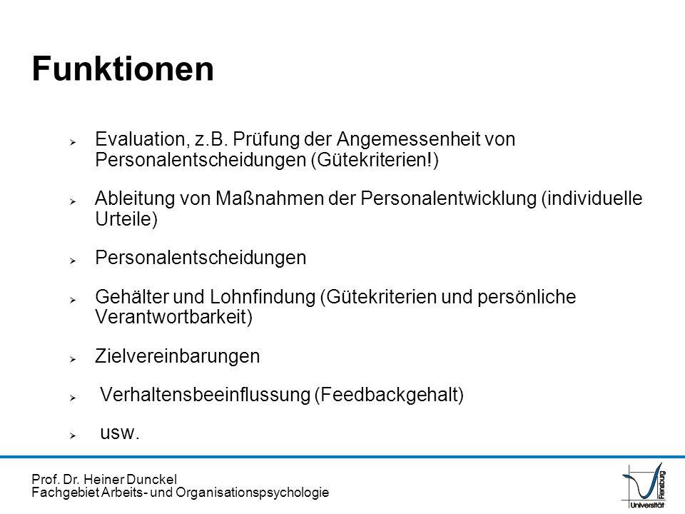 Funktionen Evaluation, z.B. Prüfung der Angemessenheit von Personalentscheidungen (Gütekriterien!)