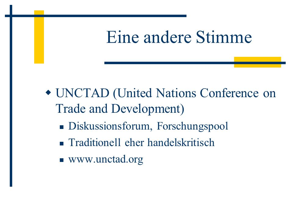 Eine andere StimmeUNCTAD (United Nations Conference on Trade and Development) Diskussionsforum, Forschungspool.