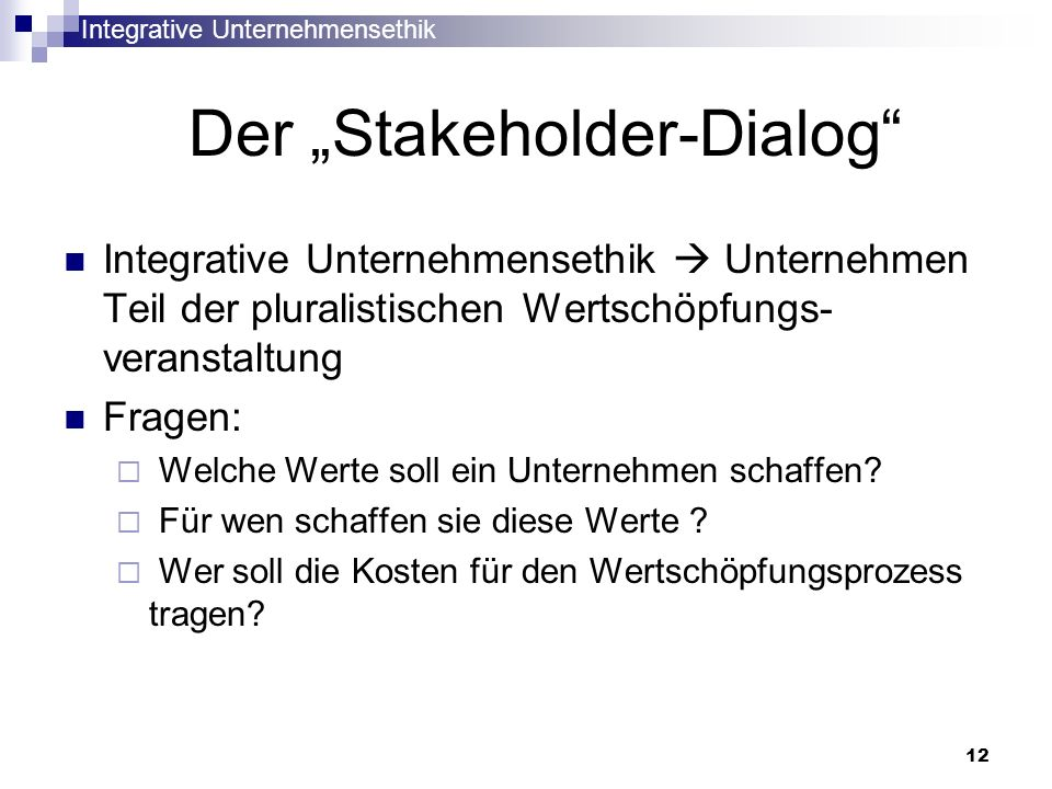 "Der ""Stakeholder-Dialog"