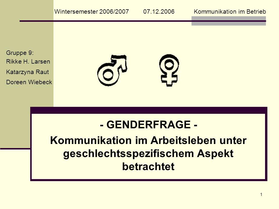 Wintersemester 2006/2007 07.12.2006 Kommunikation im Betrieb