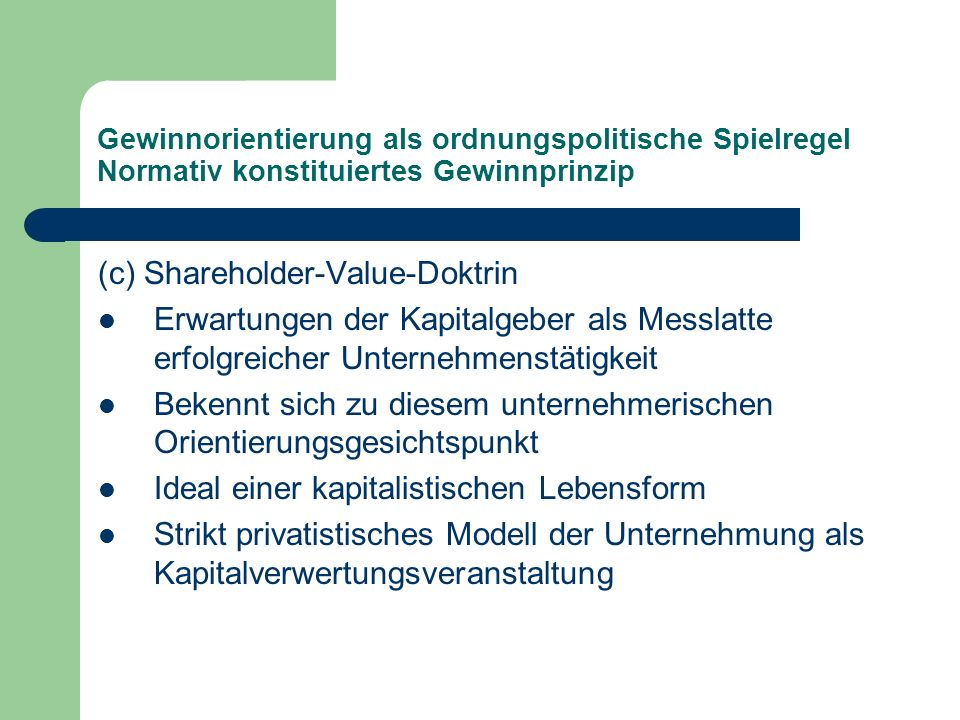 (c) Shareholder-Value-Doktrin