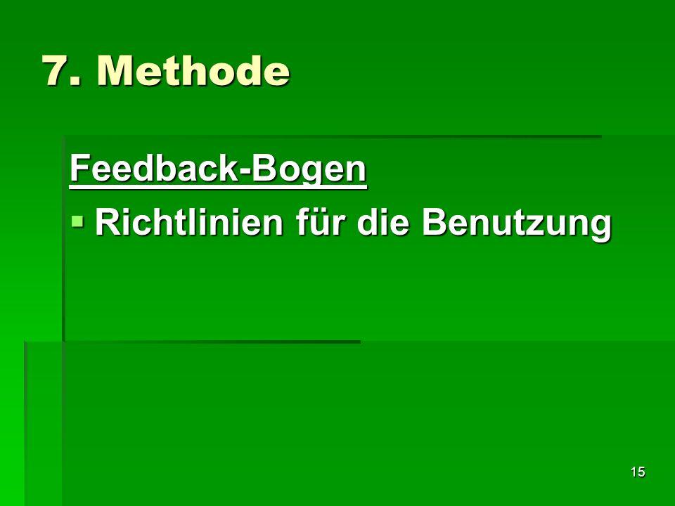 7. Methode Feedback-Bogen Richtlinien für die Benutzung