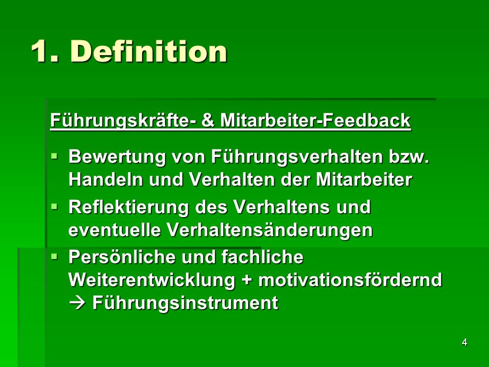 1. Definition Führungskräfte- & Mitarbeiter-Feedback