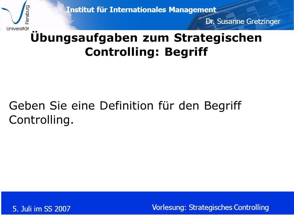 Übungsaufgaben zum Strategischen Controlling: Begriff