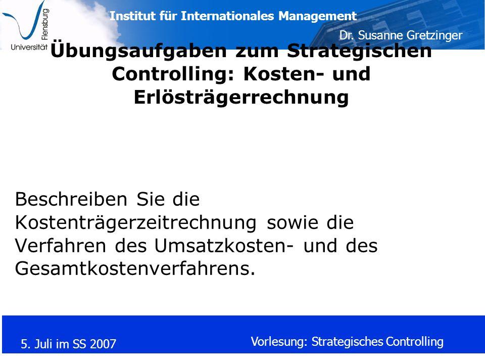 Übungsaufgaben zum Strategischen Controlling: Kosten- und Erlösträgerrechnung