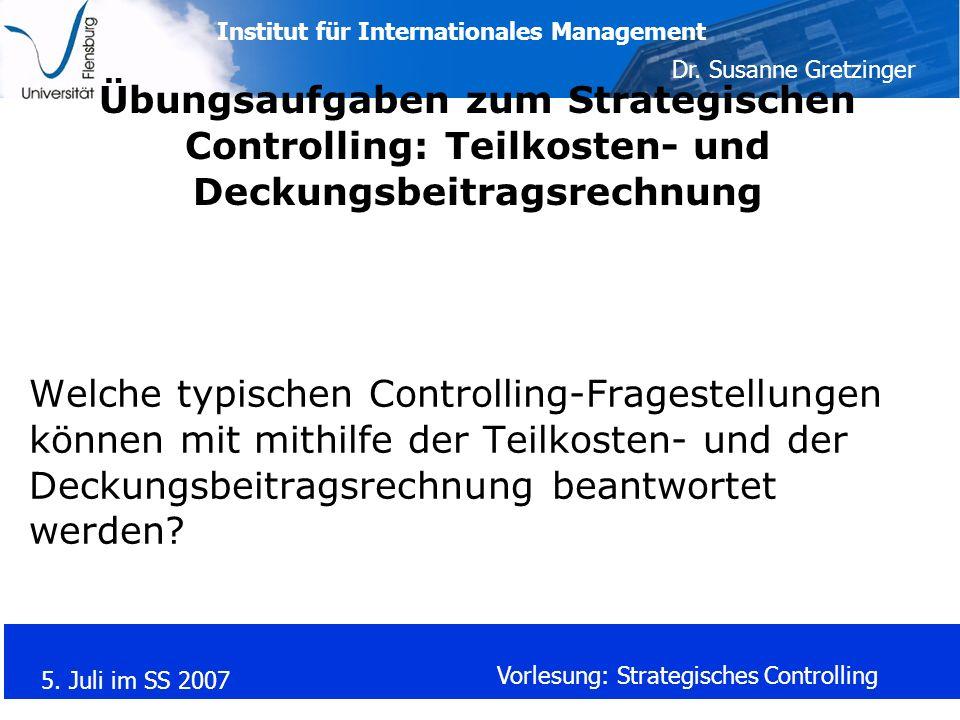Übungsaufgaben zum Strategischen Controlling: Teilkosten- und Deckungsbeitragsrechnung