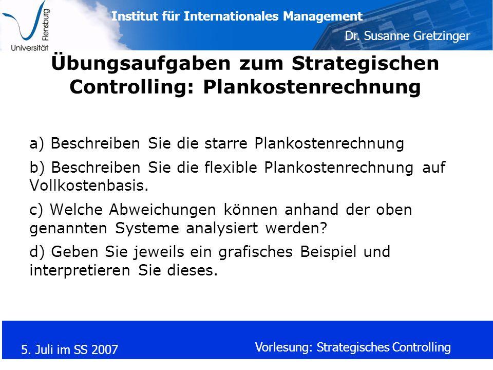 Übungsaufgaben zum Strategischen Controlling: Plankostenrechnung